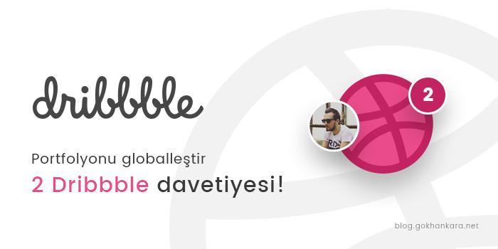 Portfolyonu globalleştir, 2 Dribbble davetiyesi!