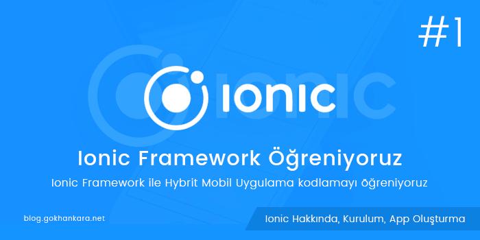 Ionic Framework Öğreniyoruz