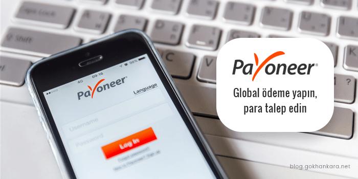 Payoneer ile global ödeme yapın, para talep edin