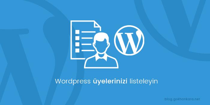 WordPress sitenizde üyelerinizi listeleyin