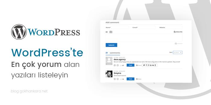 WordPress'te en çok yorum alan yazıları listeleyin